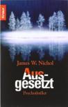 Ausgesetzt - James W. Nichol
