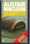 Seawitch - Alistair MacLean