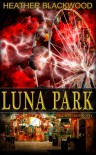 Luna Park - Heather Blackwood
