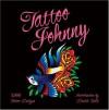 Tattoo Johnny: 3,000 Tattoo Designs - Tattoo Johnny, David Bollt