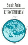 Eurocentrism - Samir Amin, Russell Moore