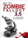 Zombie Fallout 3.5: Dr. Hugh Mann - Mark Tufo, Sean Runnette