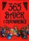 365 bajek i opowieści - praca zbiorowa