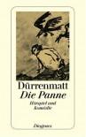 Die Panne: Ein Hörspiel und eine Komödie - Friedrich Durrenmatt