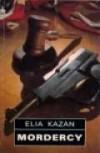 Mordercy - Elia Kazan