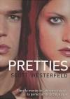 Pretties  - Scott Westerfeld, Guillaume Fournier