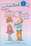 Fancy Nancy and the Too-Loose Tooth - Jane O'Connor, Robin Preiss Glasser, Ted Enik