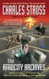 The Atrocity Archives - Charles Stross, Ken MacLeod
