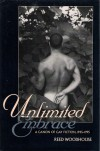 Unlimited Embrace: A Canon of Gay Fiction 1945-1995 - Reed Woodhouse