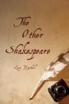 The Other Shakespeare - Lea Rachel