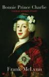 Bonnie Prince Charlie: Charles Edward Stuart - Frank McLynn