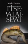 Itsevalaisevat - Marko Hautala