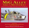 MiG Alley-Sabres vs. MiGs Over Korea - Warren E Thompson, David R. McLaren