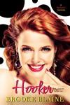 Hooker (L.A. Liaisons Book 2) - Brooke Blaine