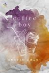 Coffee Boy - Austin Chant