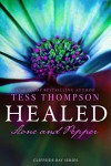 Healed: Stone and Pepper (Cliffside Bay, #7) - Tess Thompson