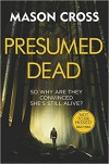 Presumed Dead - Mason Cross