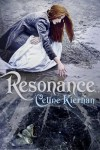 Resonance - Celine Kiernan