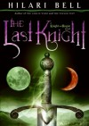The Last Knight - Hilari Bell