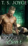 Bloodrunner Bear (Harper's Mountains Book 2) - T.S. Joyce