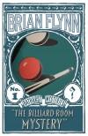 The Billiard-Room Mystery - Brian Flynn
