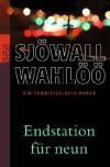 Endstation für neun - Maj Sjowall/Per Wahloo