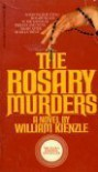 The Rosary Murders - WILLIAM KIENZLE