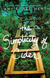 The Simplicity of Cider - Amy E. Reichert