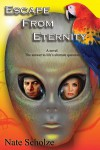 Escape From Eternity - Nate Scholze