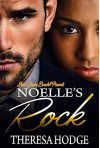 Noelle's Rock: A BWWM Holiday Romance - Theresa Hodge