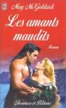 Les Amants Maudits  - May McGoldrick