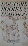 Doctors, Bodies And Snatchers - Hector Bryson