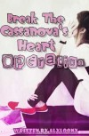 """Break the Casanova's Heart"" Operation - Alyloony"
