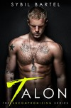 Talon (The Uncompromising Series Book 1) - Sybil Bartel