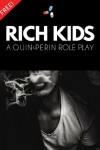 Rich Kids - Free Brocest - Quin Perin