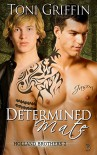 Determined Mate: Holland Brothers 2 (Volume 2) - Toni Griffin, Erika O Williams