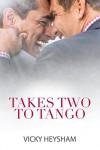 Takes Two to Tango (2015 Daily Dose - Never Too Late) - Vicky Heysham