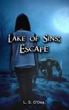 Lake Of Sins: Escape - L.S. O'Dea