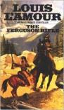 The Ferguson Rifle - Louis L'Amour