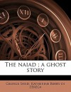 The Naiad; A Ghost Story - George Sand, Katherine Berry di Z r ga