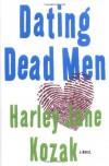 Dating Dead Men - Harley Jane Kozak