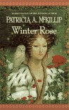 Winter Rose - Patricia A. McKillip