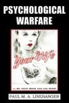 Psychological Warfare (WWII Era Reprint) - Paul M.A. Linebarger