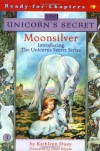 Moonsilver (The Unicorn's Secret #1) - Kathleen Duey