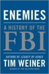 Enemies: A History of the FBI -
