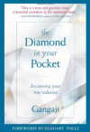 The Diamond in Your Pocket: Discovering Your True Radiance - Gangaji, Eckhart Tolle
