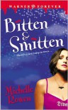 Bitten and Smitten  - Michelle Rowen