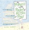 The Princess and the Packet of Frozen Peas - Tony  Wilson, Sue deGennaro