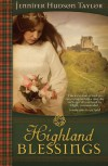 Highland Blessings - Jennifer Hudson Taylor