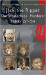 Jack the Ripper: The Whitechapel Murderer -
